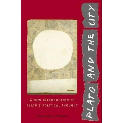 Plato and the City: A New Introduction to Plato's Polit - Paperback NEW Pradeau,