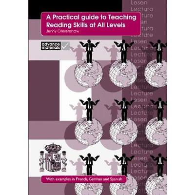 A Practical Guide to Teaching Reading Skills at All Lev - Paperback NEW Jenny Ol