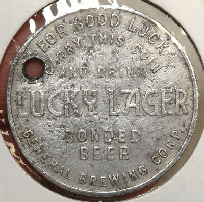 Good Luck Token, Lucky Lager Beer, General Brewing Co, 1940's?   L001