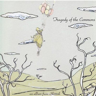 Skittish - Tragedy Of The Commons New Cd