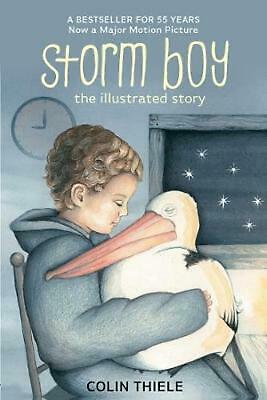 Storm Boy: The Illustrated Story by Colin Thiele Hardcover Book Free Shipping!