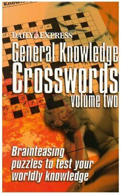 Daily Express General Knowledge Crossword: v. 2 by Daily Express Paperback Book