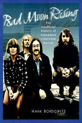 Bad Moon Rising : The Unofficial Story of Creedence Clearwater Revival