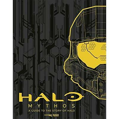 Halo Mythos: A Guide to the Story of Halo - Hardcover NEW 343 Industries  6 Sept