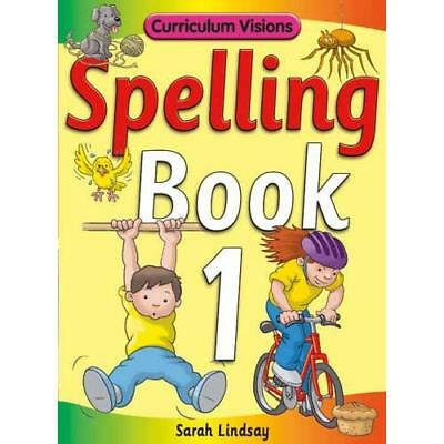 Spelling Book 1: for Year 1 (Curriculum Visions Spellin - Paperback NEW Sarah Li