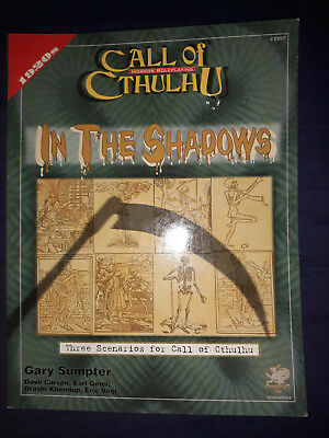 Chaosium Call of Cthulhu  In the Shadows - Three scenarios for CoC