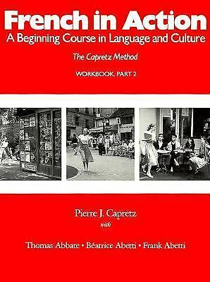 French in Action : A Beginning Course in Language and Culture