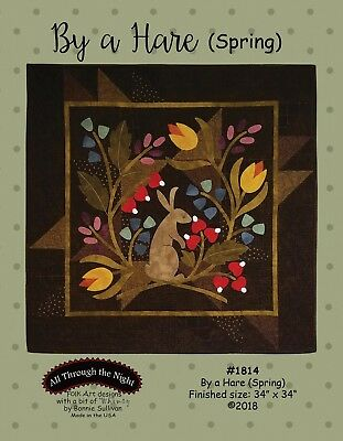 By a Hare ~ Spring Seasonal BOM Bonnie Sullivan ~ Woolies Applique Quilt Pattern