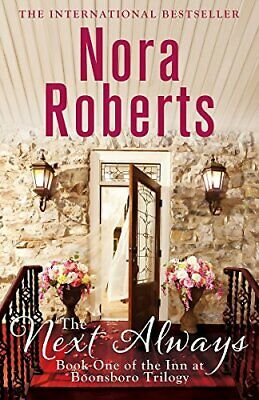 The Next Always: Number 1 in series (Inn at Boonsboro Trilogy) by Roberts, Nora