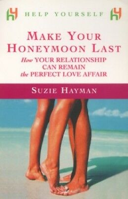 Help Yourself Make Your Honeymoon Last by Hayman, Suzie Paperback Book The Cheap