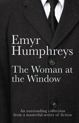 The Woman at the Window by Emyr Humphreys Paperback Book The Cheap Fast Free
