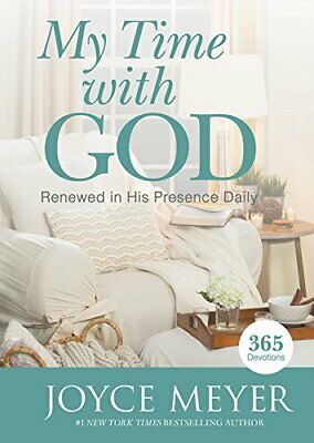My Time with God: Renewed in His Presence Daily by Meyer, Joyce Book The Cheap