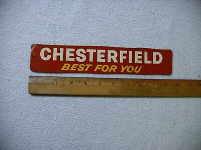 Vintage Tin Chesterfield Cigarette Door Push Sign 10 1/2 Inches Long