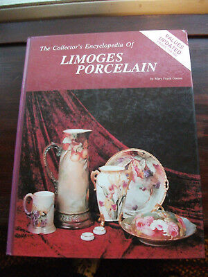 Collector's Encyclopedia of Limoges Porcelain by Mary F. Gaston