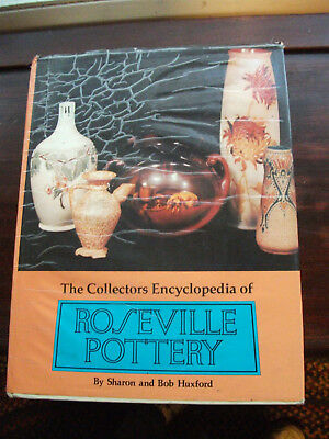 The Collectors Encyclopedia of ROSEVILLE POTTERY by Huxford