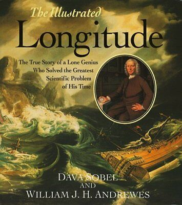 (Good) 1857027140 The Illustrated Longitude: Illustrated Edition,Dava Sobel, Wil