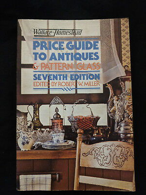 Wallace-Homestead Price Guide to Antiques and Pattern Glass (1980, Paperback)