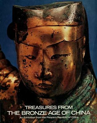 Treasures from the Bronze Age of China : An Exhibition from the...  (NoDust)