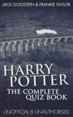 Harry Potter - the Complete Quiz Book by Jack Goldstein; Frankie Taylor