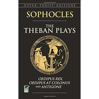 The Theban Plays: Oedipus Rex, Oedipus at Colonus And Antigone Sophocles/ Young,
