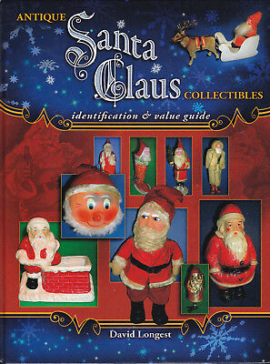 Antique Santa Claus Vintage Christmas Collectibles ID and Price Value Guide-Book