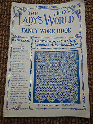 THE LADY'S WORLD CROCHET FANCY WORK BOOK No 19 JANUARY 1911