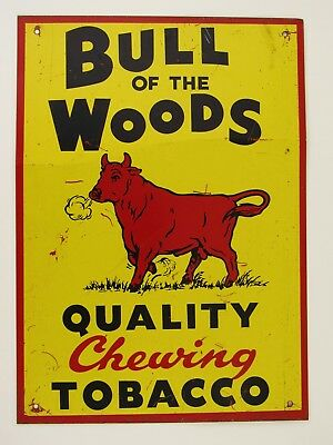 Vintage Original 1940s Bull of the Woods Chewing Tobacco Advertising Metal Sign