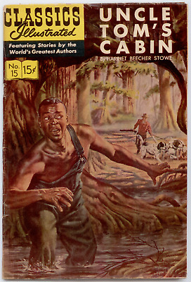 Classics Illustrated - Uncle Tom's Cabin #15 HRN 167 VG- 3.5