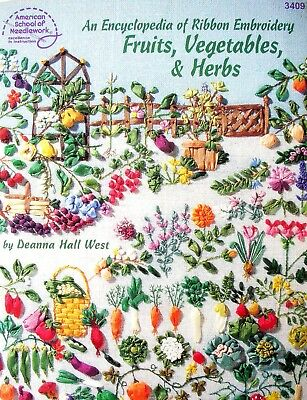 American School of Needlework Encyclopedia of Ribbon Embroidery FRUITS VEG HERBS