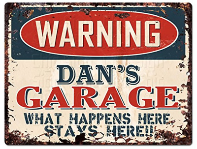 "Chic Sign WARNING DAN'S GARAGE Tin Vintage Retro Rustic 9""x 12"" Metal Plate"