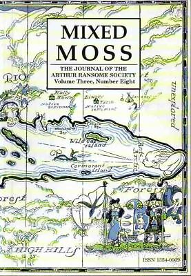 Arthur Ransome - Mixed Moss - Ransome Society Journal Vol 3 No 8 Winter 2000