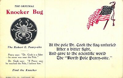RARE Knocker Bug North Pole Discovery Robert E Peary-Site Dr Cook Postcard P468