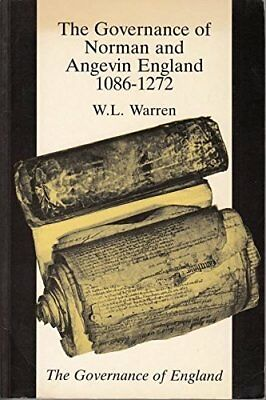 The Governance of Norman and Angevin England, 1086... by Warren, W. L. Paperback