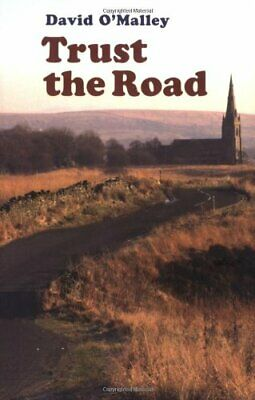 Trust the Road by David O'Malley Paperback Book The Cheap Fast Free Post