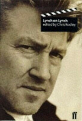 Lynch on Lynch (Directors on Directors) by Lynch, David Paperback Book The Cheap