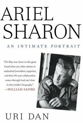 Ariel Sharon: An Intimate Portrait by Dan, Uri Hardback Book The Cheap Fast Free