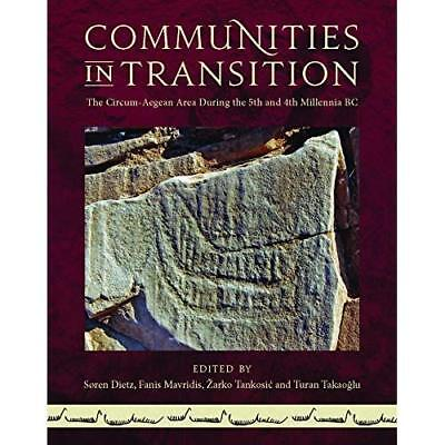 Communities in Transition: The Circum-aegean Area During the 5th and 4th Millenn