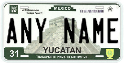 Yucatan Mexico Any Name Number Novelty Auto Car License Plate C01