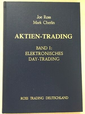 Joe Ross - Aktien-Trading, Bd.1, Elektronisches Day-Trading