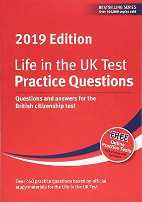 Life in the UK Test: Practice Questions 2019: Questions a by  New Paperback Book