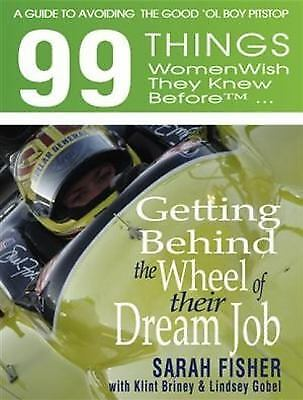 99 things women wish they knew before getting behind the wheel of their dream...