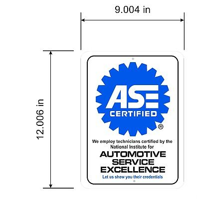 """ASE Certified Aluminum sign  9"""" x 12"""""""