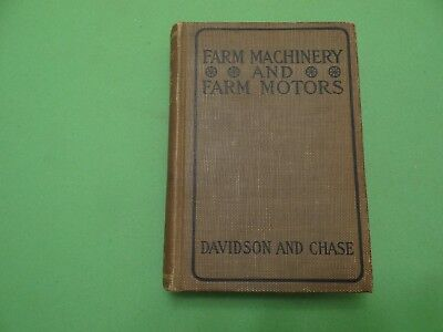 Original 1920 Book Farm Machinery and Farm Motors by Davidson