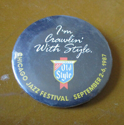 Vintage I'm Crawlin' With Style CHICAGO JAZZ FESTIVEAL 1987 Old Style Beer Pin