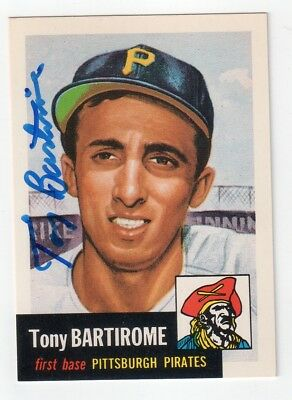 Tony Bartirome Signed 1953 Topps Archives (1991) Card #75 Auto Autograph Pirates