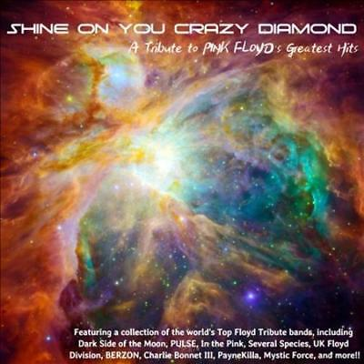 Shine On You Crazy Diamond: A Tribute To Pink Floyd's Greatest Hits New Cd