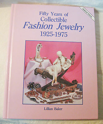 FIFTY YEARS OF COLLECTIBLE FASHION JEWELRY 1925-1975 Lillian Baker 1997 Values