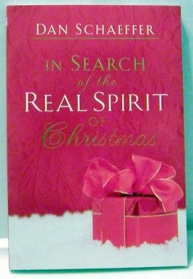 In Search of the Real Spirit of Christmas- by Dan Scheffer- Paperback New