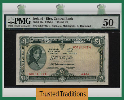 TT PK 57c 1954-55 IRELAND - EIRE CENTRAL BANK 1 POUND PMG 50 ABOUT UNCIRCULATED!