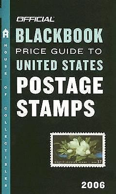 The Official Blackbook Price Guide to U. S. Postage Stamps 2006